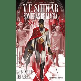 Sombras de magia: El príncipe del acero (Tapa Dura)