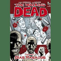 The Walking Dead: Volumen 01 Días Pasados (Rústica)