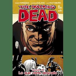 The Walking Dead: Volumen 18 Lo que viene después (Rústica)