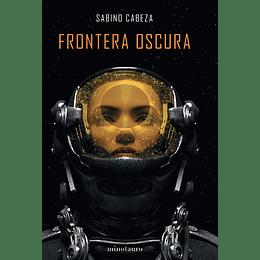 Frontera oscura - Premio Minotauro 2020