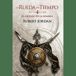 La Rueda del Tiempo Nº04: El ascenso de la Sombra