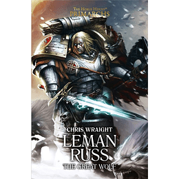 The Horus Heresy Primarchs - Leman Russ: The Great Wolf (Inglés)