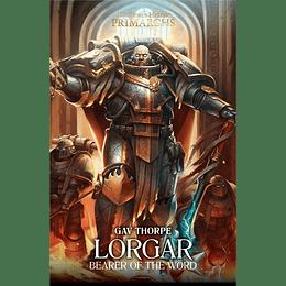 The Horus Heresy Primarchs - Lorgar: Bearer of the Word (Inglés)