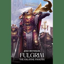 The Horus Heresy Primarchs - Fulgrim: The Palatine Phoenix (Inglés)