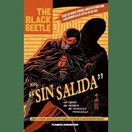 """Black Beetle: en """"Sin Salida"""""""
