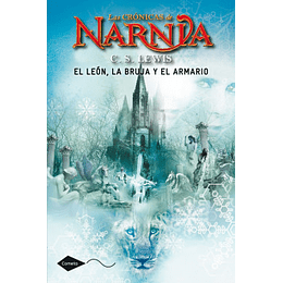 Las Crónicas de Narnia (vol.2): El león, la bruja y el armario - C.S. Lewis (Tapa Dura)