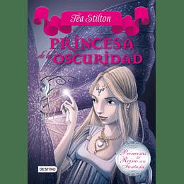 Princesa de la oscuridad - Tea Stilton (Princesas del Reino de la Fantasía vol.5)