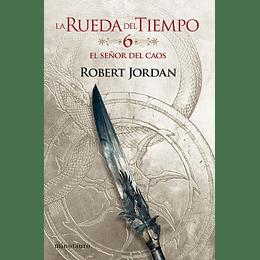 La Rueda del Tiempo Nº06: El Señor del Caos