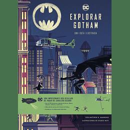 Explorar Gotham: Una Guía Ilustrada