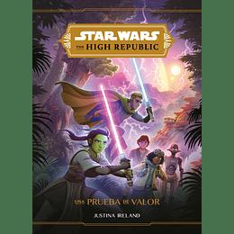 Star Wars The High Republic: Una prueba de valor