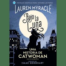 Jóvenes Lectores - Bajo La Luna: Una Historia De Catwoman