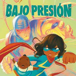 MS MARVEL: BAJO PRESION (TPB)