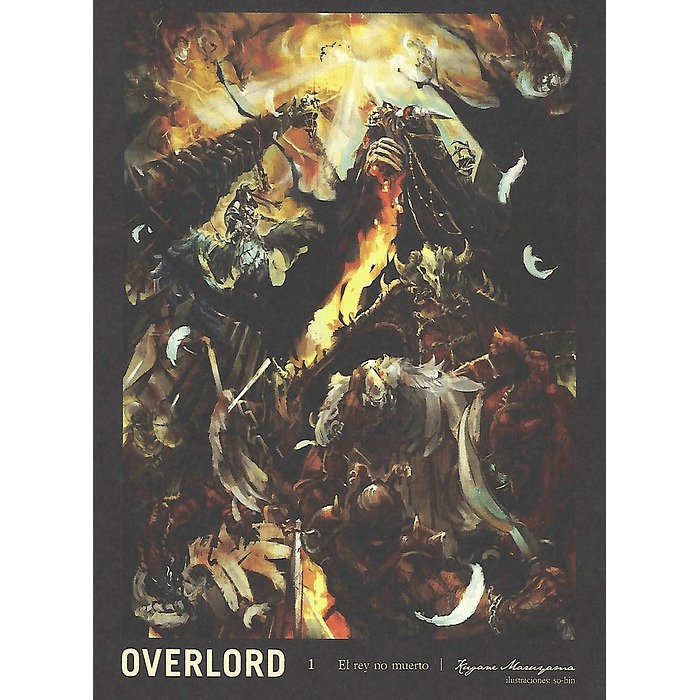 OVERLORD - THE UNDEAD KING 01 (NOVELA)