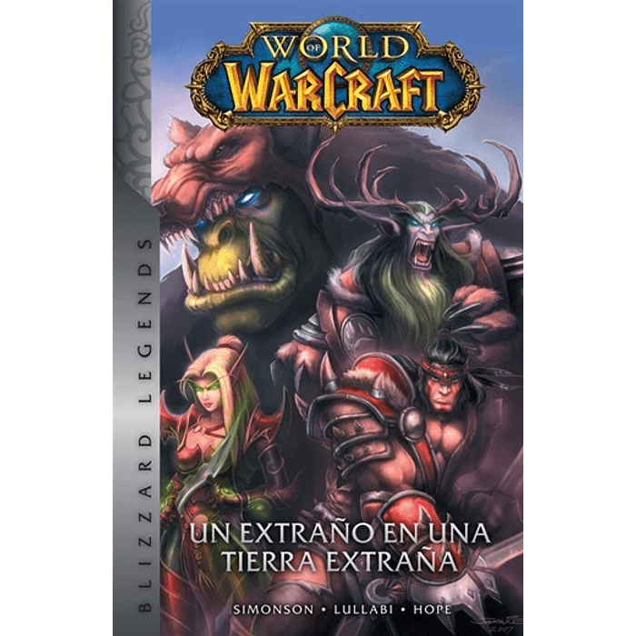 WORLD OF WARCRAFT 01: UN EXTRAÑO EN UNA TIERRA EXTRAÑA (HC)
