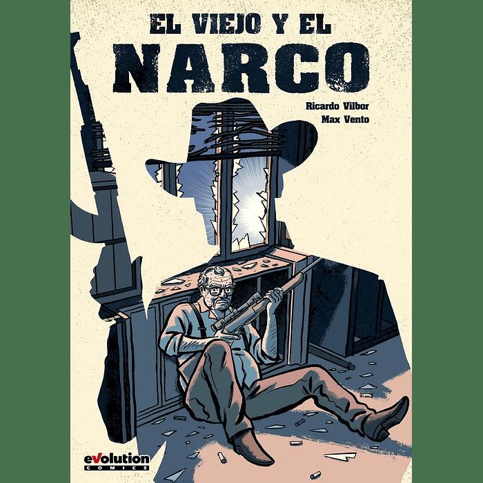EL VIEJO Y EL NARCO (TPB)