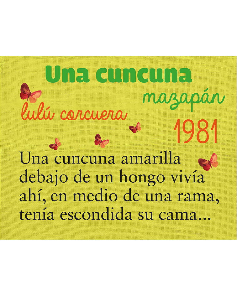 Manivela Una cuncuna (La cuncuna amarilla)