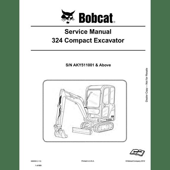 Manual de Reparación del Servicio - Bobcat 324 ( S/N N AKY511001  y Superior )