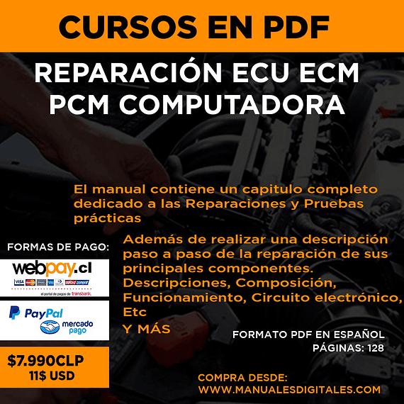 Curso Manual Reparación Ecu Ecm Pcm Computadora Automotriz