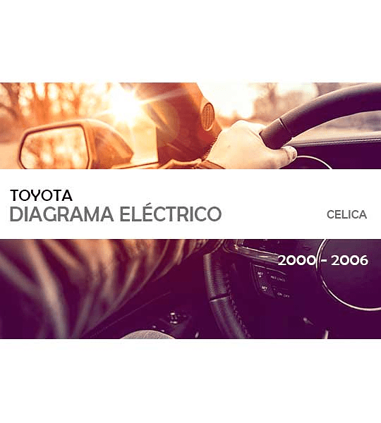 Diagrama de cableado eléctrico del Toyota Celica ( 2000-2006 )