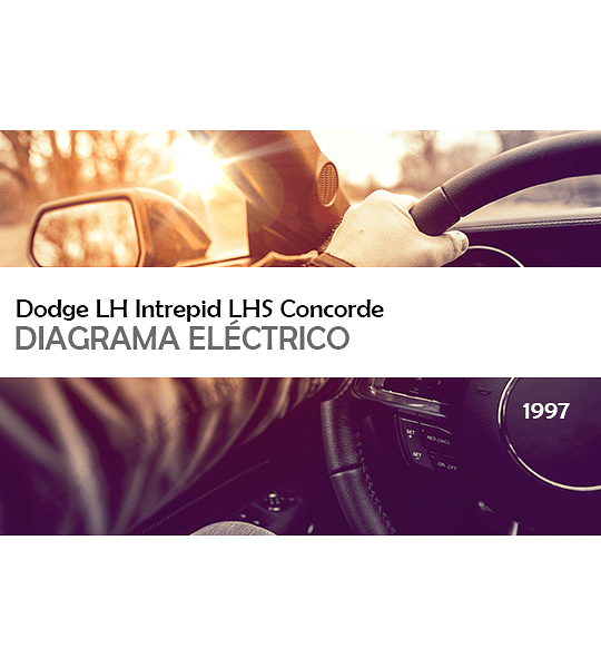 Diagrama Eléctrico Dodge LH Intrepid LHS Concorde Vision NewYorker ( 1997 ) inglés