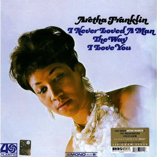 Vinilo Aretha Franklin - I Never Loved A Man The Way I Love You