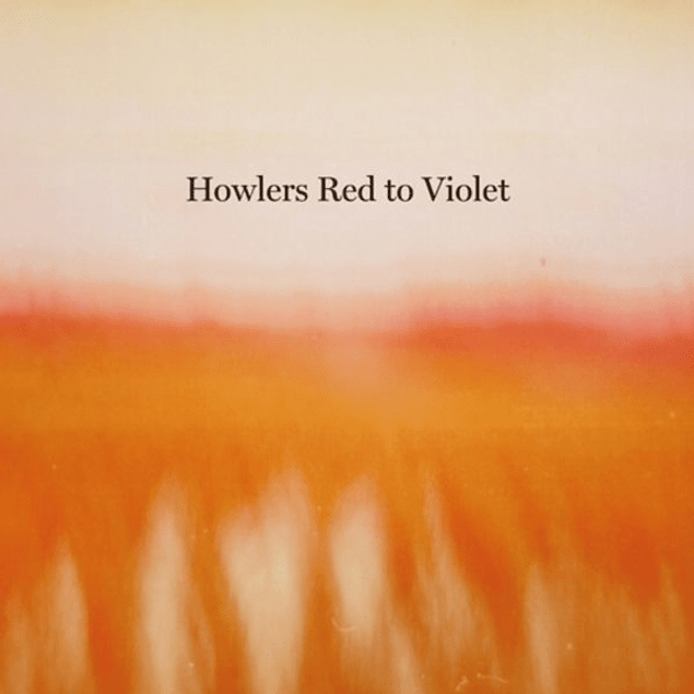 CD Howlers - Red To Violet