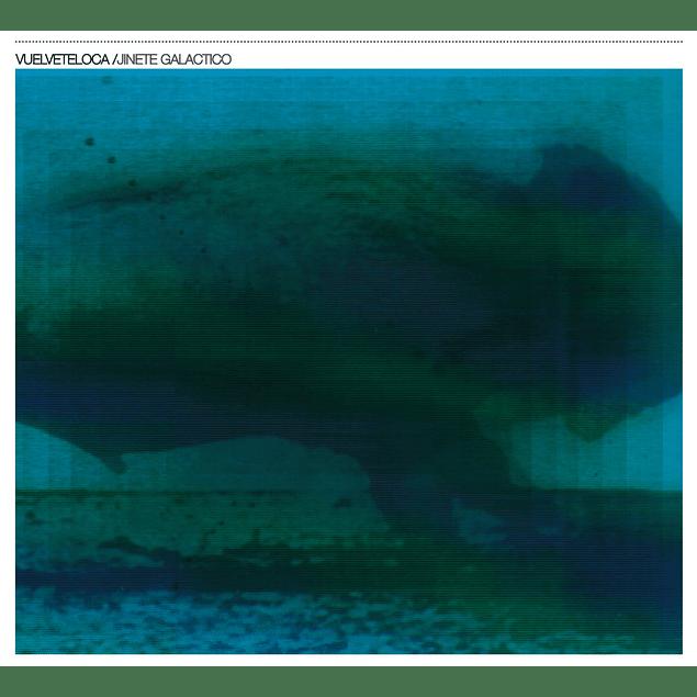 CD Vuelvete Loca - Jinete Galactico