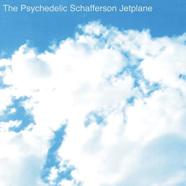 Vinilo The Psychedelic Schafferson Jetplane - The Psychedelic Schafferson Jetplane