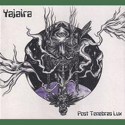 CD Yajaira - Post Tenebras Lux