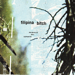 CD Filipina Bitch - Animales Del Espanto