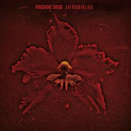 CD Machine Head - The Burning Red