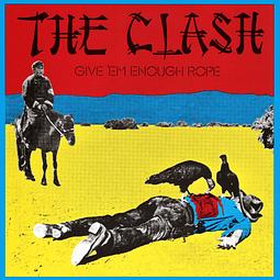 Vinilo The Clash – Give 'Em Enough Rope