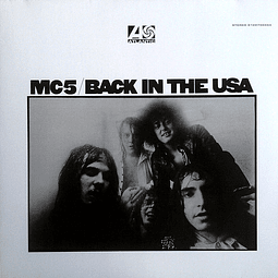 Vinilo MC5 – Back In The USA