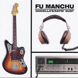 Vinilo Fu Manchu – Godzilla's / Eatin' Dust