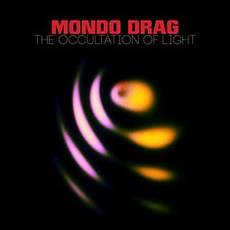Vinilo  Mondo Drag – The Occultation Of Light