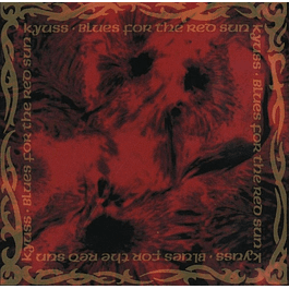 CD Kyuss ‎– Blues For The Red Sun