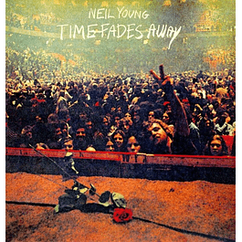 Vinilo Neil Young ‎– Time Fades Away
