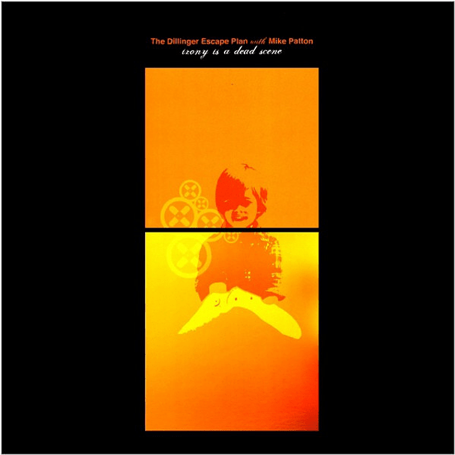Vinilo The Dillinger Escape Plan With Mike Patton ‎– Irony Is A Dead Scene