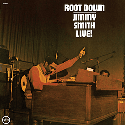 Vinilo Jimmy Smith – Root Down - Jimmy Smith Live!