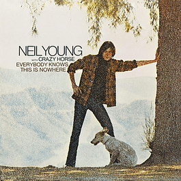 Vinilo Neil Young With Crazy Horse ‎– Everybody Knows This Is Nowhere
