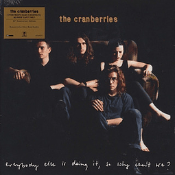 """Vinilo The Cranberries – Everybody Else Is Doing It, So Why Can't We? """"25th Anniversary Ed."""""""