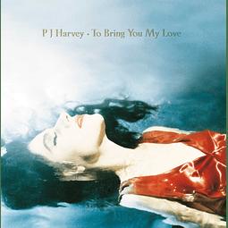 Vinilo PJ Harvey – To Bring You My Love