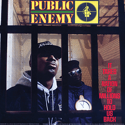Vinilo Public Enemy – It Takes A Nation Of Millions To Hold Us Back