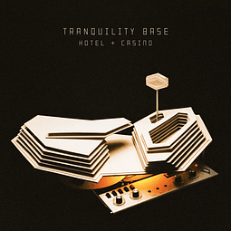 Vinilo Arctic Monkeys – Tranquility Base Hotel + Casino