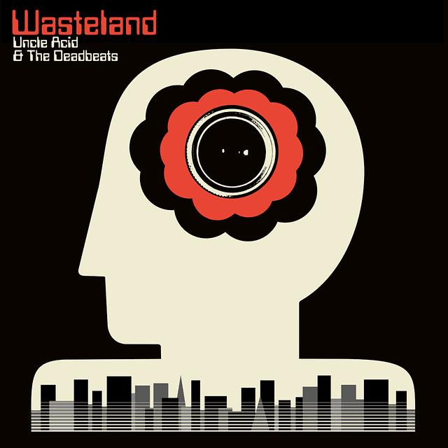 Vinilo Uncle Acid & The Deadbeats – Wasteland