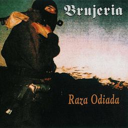 CD  Brujeria - Raza Odiada