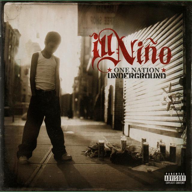 CD ill Niño – One Nation Underground