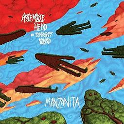 Vinilo Assemble Head In Sunburst Sound – Manzanita