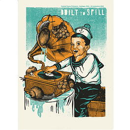 Afiche Oficial Built to Spill Fauna Primavera ´18 de Jofré Conjota