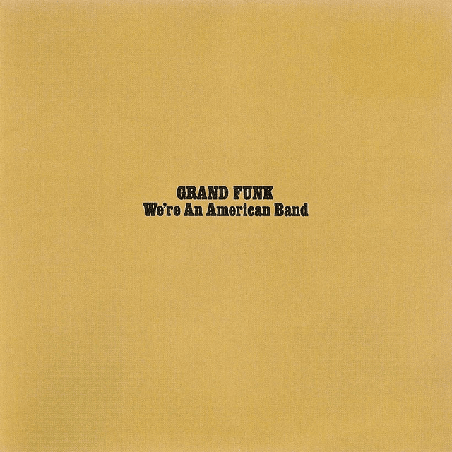 """CD Grand Funk Railroad - We´re An american Band """"Remastered"""""""